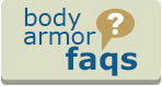 Body Armor FAQs